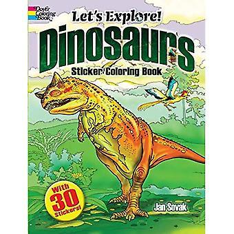 Lad os udforske! Dinosaurer mærkat malebog