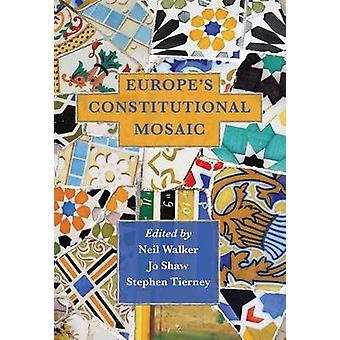Europas konstitutionella mosaik av Walker & Neil