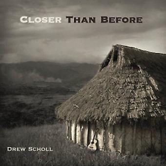 Drew Scholl - tættere end før [CD] USA import