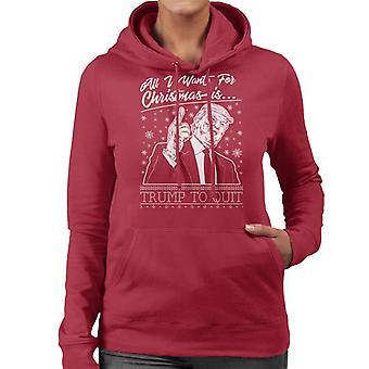 All I Want For Christmas Is troef te stoppen met vrouwen Hooded Sweatshirt