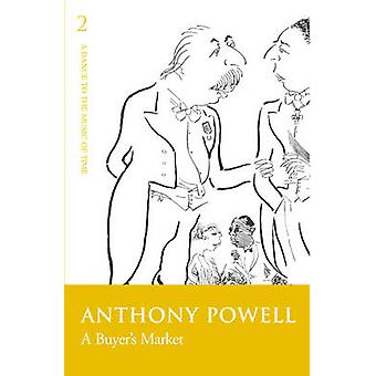 A Buyer's Market - v.2 by Anthony Powell - 9780099472391 Book