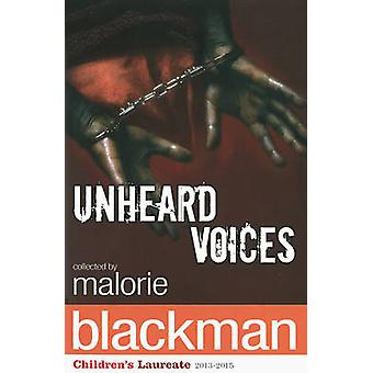 Unheard Voices - An Anthology of Stories and Poems to Commemorate the