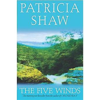 The Five Winds by Patricia Shaw - 9780755303731 Book