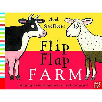 Axel Scheffler's Flip Flap Farm by Axel Scheffler - 9780857632456 Book
