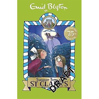 Summer Term at St Clare's by Enid Blyton - 9781444930016 Book