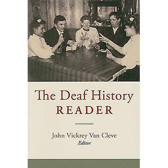 The Deaf History Reader by John Vickrey Van Cleve - 9781563683596 Book