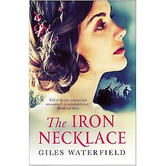 The Iron Necklace (Main) by Giles Waterfield - 9781760112004 Book