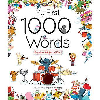 My First 1000 Words by Caroline Modeste - 9781770857971 Book