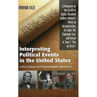 Interprétation des événements politiques aux États-Unis - débat critique un