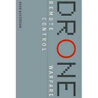 Drone - Remote Control Warfare by Hugh Gusterson - 9780262534413 Book