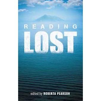 Reading  -Lost - - Perspectives on a Hit Television Show by Roberta E. P