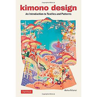 Kimono Design - An Introduction to Textiles and Patterns by Keiko Nita