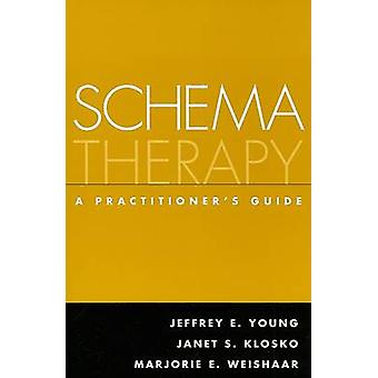 Schema Therapy by Jeffrey E. Young - Janet S. Klosko - Marjorie E. We