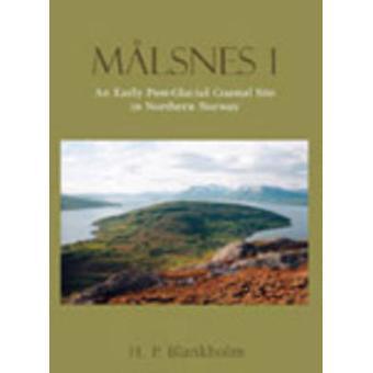 Malsnes - een vroege Postglaciale Site in Noord-Noorwegen - Volume 1 door H