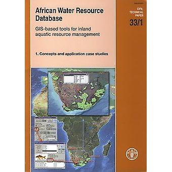 African Water Resource Database - GIS-based Tools for Inland Aquatic R