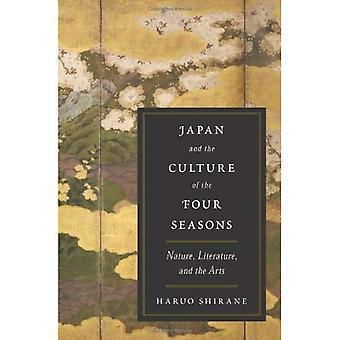 Japan og kulturen i de fire årstider: natur, litteratur og kunst