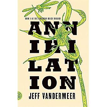 Annihilation (Southern Reach Trilogy)