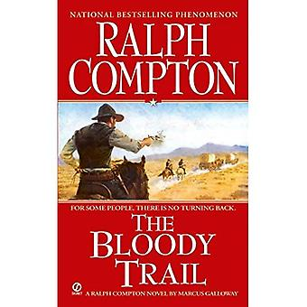 The Bloody Trail (Ralph Compton Novels)