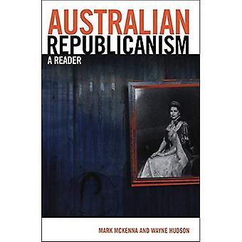 Australian Republicanism : A Reader