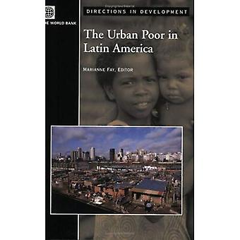 The Urban Poor in Latin America