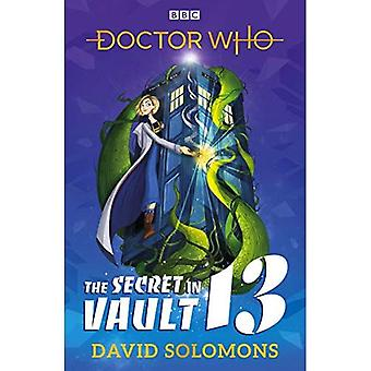 The Secret in Vault 13: A � Doctor Who Story (Doctor Who)
