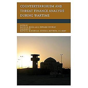 Lutte contre le terrorisme et l'analyse de la menace finances en temps de guerre