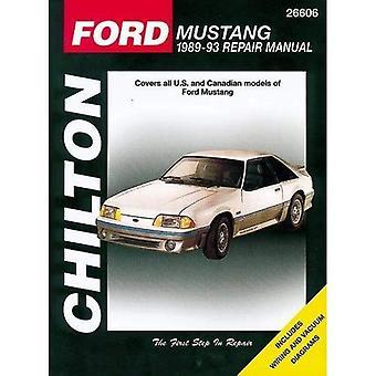Manuel de réparation automobile Ford Mustang & Mercury Capri Chilton: 1979-93 (manuels de réparation automobile Haynes)