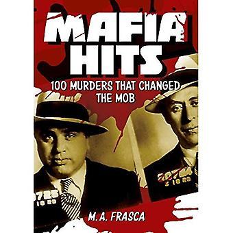 Maffian träffar: 100 mord som bytt Mob