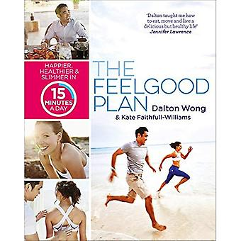 El Plan de Feelgood: Más feliz, más sano y más delgado en 15 minutos al día