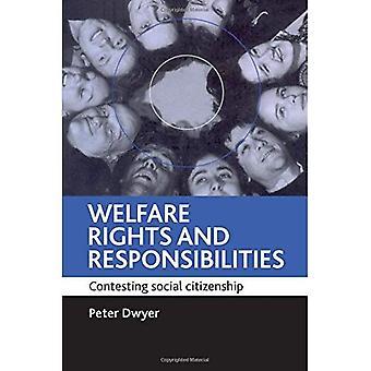 Protection des droits et responsabilités: contester la citoyenneté sociale