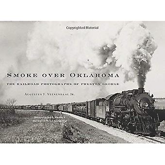 Fumaça sobre Oklahoma: As fotografias de ferrovia de George Preston