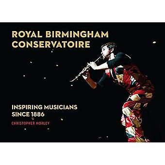 Royal Birmingham Conservatoire: Inspiring Musicians Since 1886