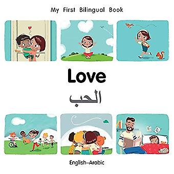 Min första tvåspråkiga bok-kärlek (engelska-arabiska) (min första tvåspråkiga bok) [styrelse bok]