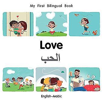 My First Bilingual Book-Love (English-Arabic) (My First Bilingual Book) [Board book]