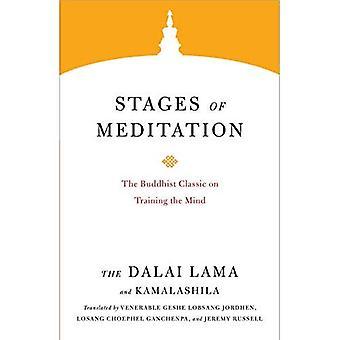 Étapes de la méditation: le classique bouddhiste sur la formation de l'esprit (base des enseignements du Dalaï Lama)