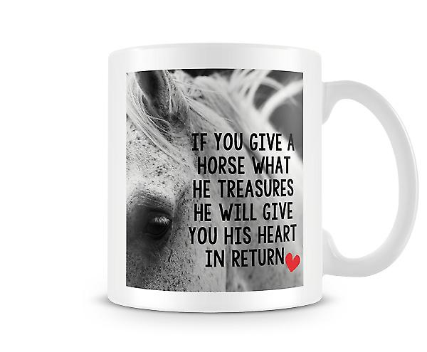 Give A Horse What He Treasures Mug