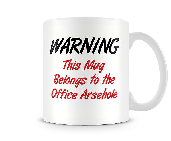 Belongs To Office A**ehole Mug