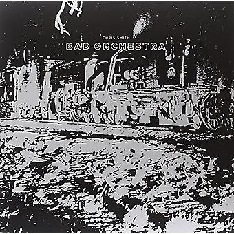 Chris Smith - schlechte Orchester [Vinyl] USA import
