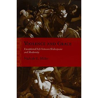 Vold og Grace - eksepsjonelle liv mellom Shakespeare og Modernit