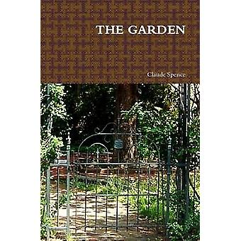 THE GARDEN by Spence & Claude
