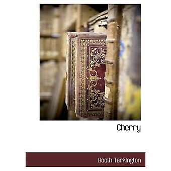 Cherry by Tarkington & Booth