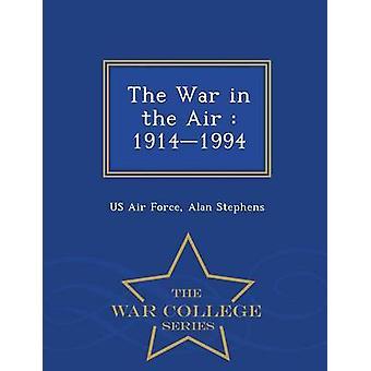 Der Krieg in der Luft 19141994 War College Series by US Air Force