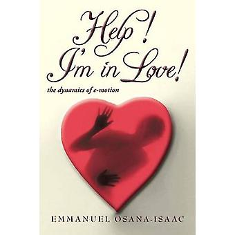 Help Im in Love The Dynamics of EMotion by OsanaIsaac & Emmanuel