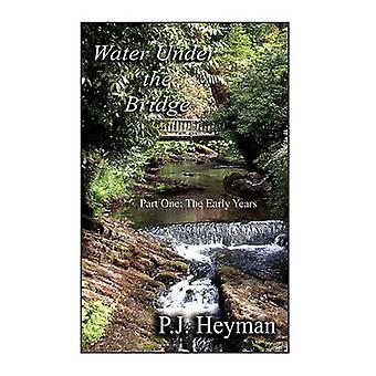 Wasser unter der Brücke von Heyman & Pamela Jean
