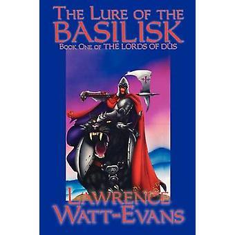 Lockelsen av Basilisk av WattEvans & Lawrence