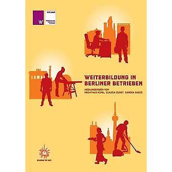 Weiterbildung in Berliner Betrieben by Kopel & Mechthild