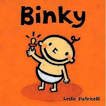 Binky by Leslie Patricelli - Leslie Patricelli - 9780763623647 Book