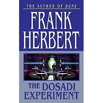 The Dosadi Experiment by Frank Herbert - 9781250163691 Book