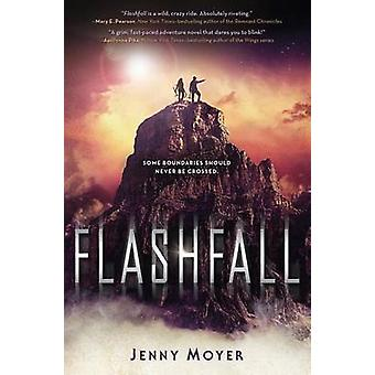 Flashfall by Jenny Moyer - 9781627794817 Book