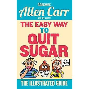 The Easy Way to Quit Sugar by Allen Carr - 9781784288792 Book